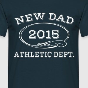 new dad 2014 athleticdept . T-Shirts - Men's T-Shirt