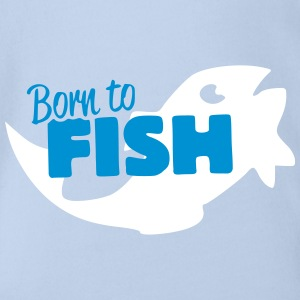 Born to Fish - Baby Bio-Kurzarm-Body