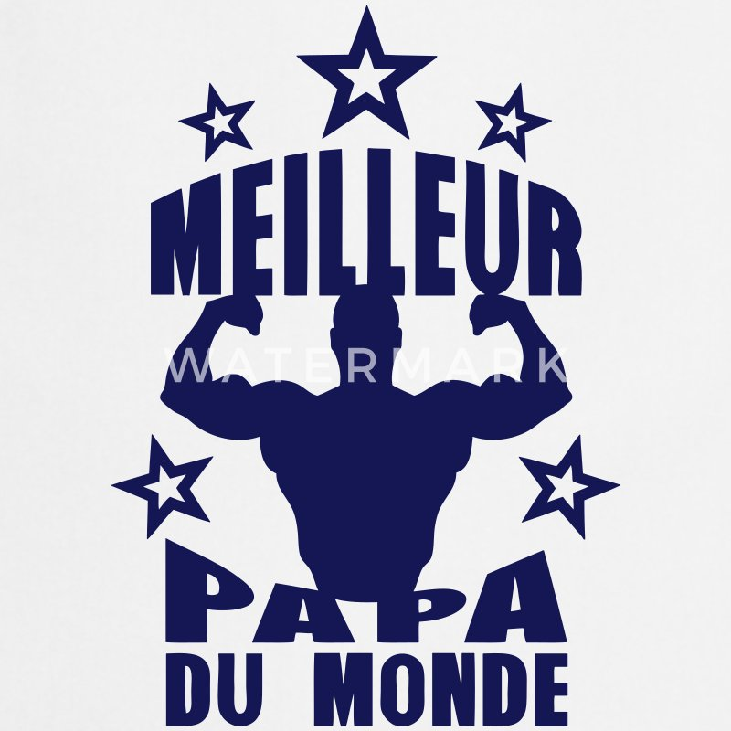 tablier meilleur papa du monde muscle corps fort spreadshirt. Black Bedroom Furniture Sets. Home Design Ideas