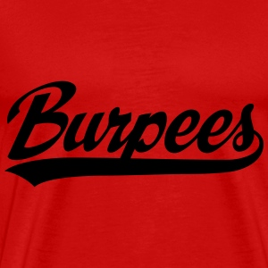 Burpees T-Shirts - Men's Premium T-Shirt