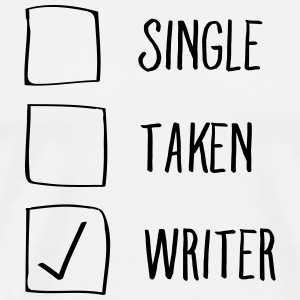 Single, Taken, Writer T-shirts - Herre premium T-shirt