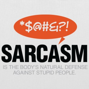 Sarcasm is self defense going idiots! Bags & Backpacks - Tote Bag