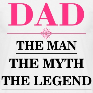 Dad - the myth T-Shirts - Men's T-Shirt