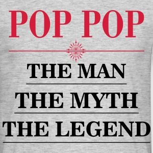 pop_pop_man_myth_legend T-Shirts - Men's T-Shirt