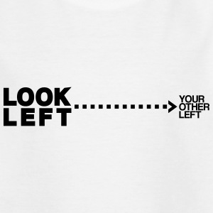 Look left T-Shirts - Teenager T-Shirt