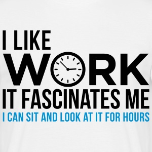 I can look at for hours work! T-Shirts - Men's T-Shirt