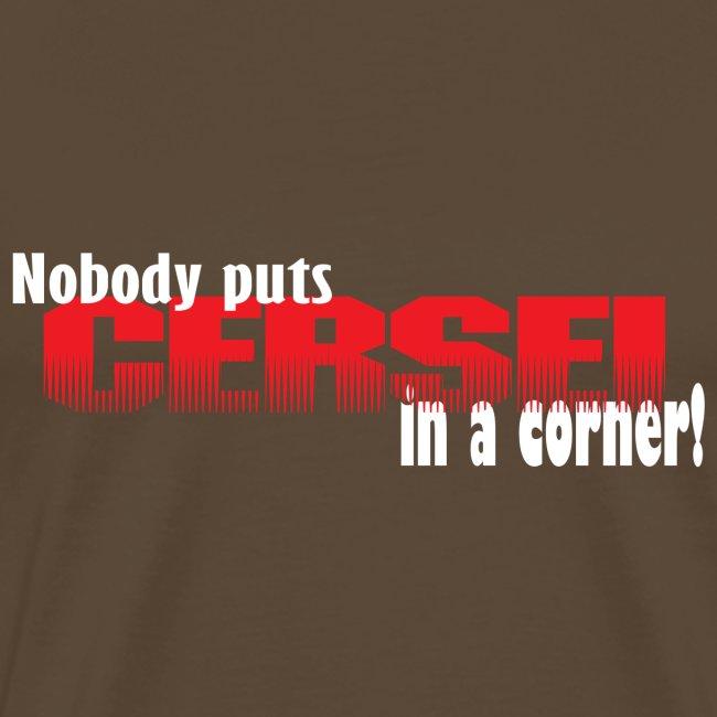 Nobody puts Cersei in a corner!
