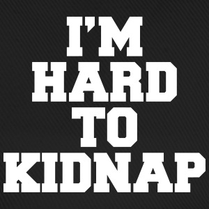 I'm Hard To Kidnap  Caps & Hats - Baseball Cap