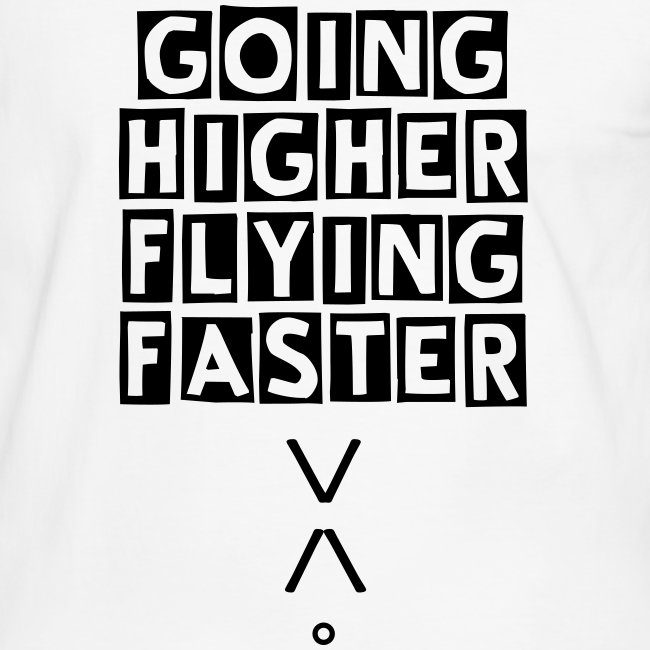 Higher/Faster Man T 2 colors