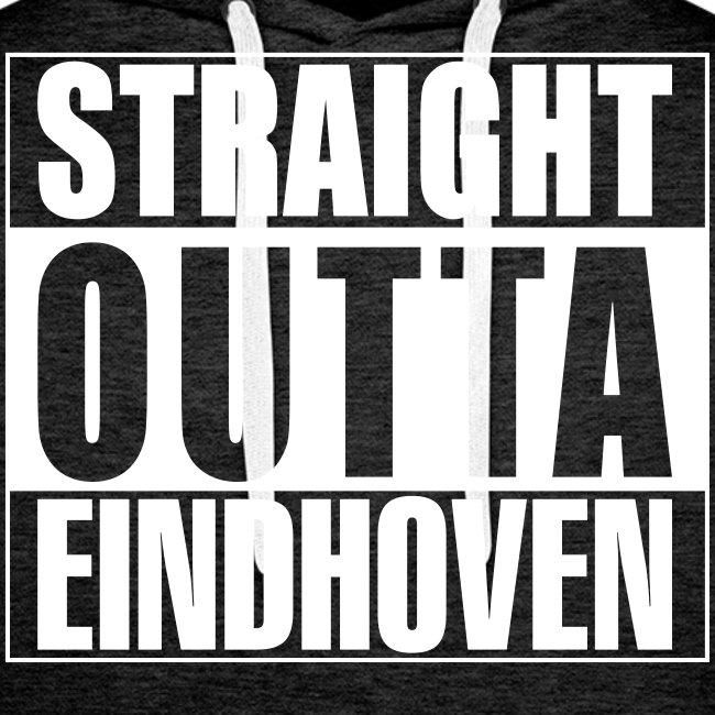 Straight outta Eindhoven