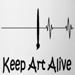 keep art alive - Tasse