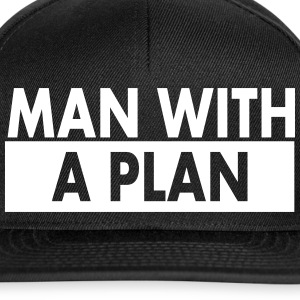 Man with a plan wht Caps & Hats - Snapback Cap