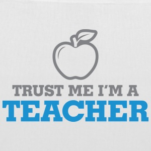 Trust me. I m a teacher! Bags & Backpacks - Tote Bag
