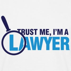 Trust me. I am a lawyer! T-Shirts - Men's T-Shirt