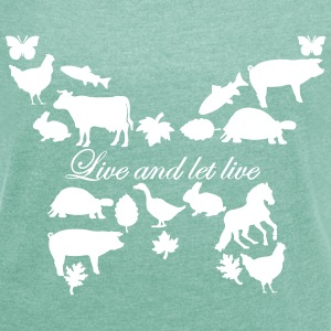 Live and let live Schmetterling - Frauen T-Shirt mit gerollten Ärmeln