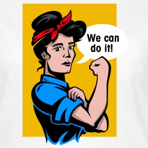 we can do it T-Shirts - Frauen T-Shirt