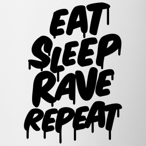 eat sleep rave repeat Tassen & Zubehör - Tasse