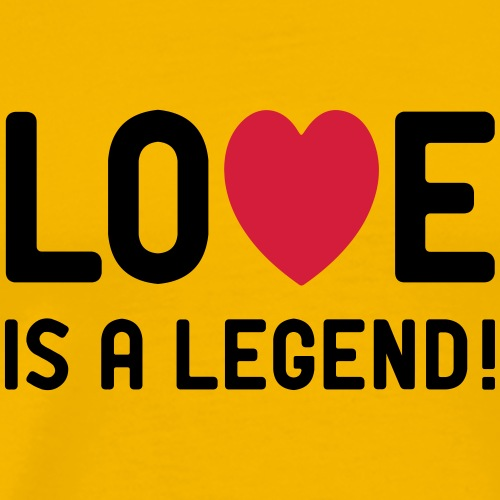 Love is a legend Liebe Amor Single Valentinstag