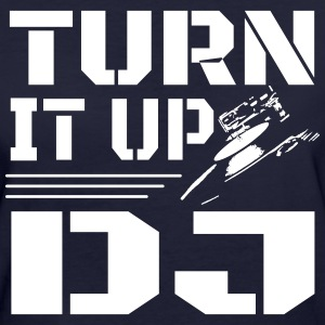 Turn It Up DJ T-Shirts - Frauen Bio-T-Shirt