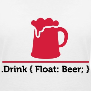 CSS jokes - Drink Beer! T-Shirts - Women's V-Neck T-Shirt