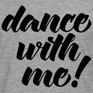 Dance With Me Long sleeve shirts - Men's Premium Longsleeve Shirt