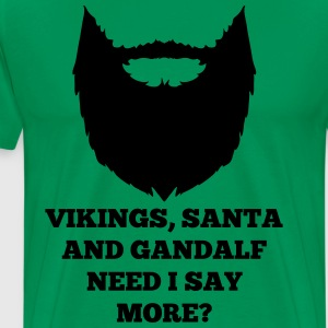Vikings, Santa and Gandalf, need i say more? - Mannen Premium T-shirt