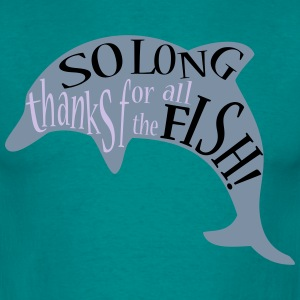 thanks for all the fish! - Men's T-Shirt