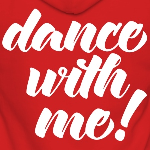Dance With Me Sweat-shirts - Veste à capuche Premium Femme
