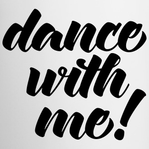 Dance With Me Mugs & Drinkware - Mug