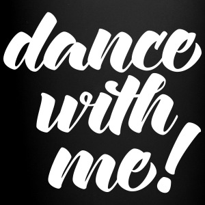 Dance With Me Mugs & Drinkware - Full Colour Mug