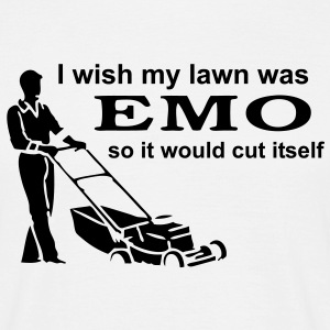 I Wish My Lawn Was Emo So It Would Cut Itself - Men's T-Shirt