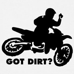 MX Motocross Got Dirt? - Men's T-Shirt