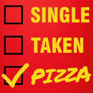 Single / Taken / Pizza - Funny & Cool Statment Mokken & toebehoor - Mok uni