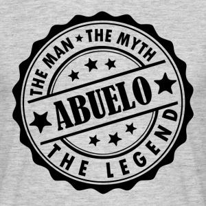Abuelo-The Man The Myth The Legend T-Shirts - Men's T-Shirt