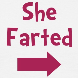 she farted - Men's T-Shirt