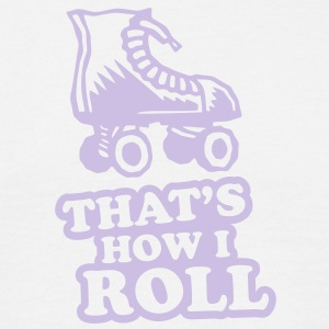 340826 3072342 17 thats how i roll  boot - Men's T-Shirt