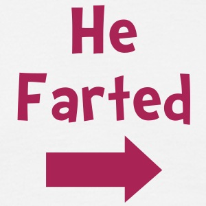 he farted - Men's T-Shirt