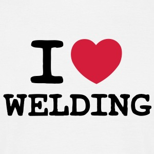 I Love Welding - Men's T-Shirt