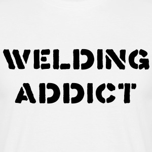 Welding Addict - Men's T-Shirt