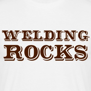 WELDING ROCKS - Men's T-Shirt