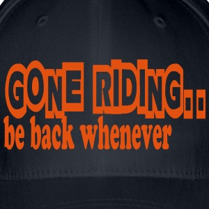Gone riding -- be back whenever Gorras y gorros - Gorra de béisbol Flexfit