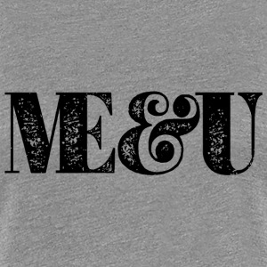 Me + U black T-Shirts - Frauen Premium T-Shirt