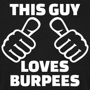 This guy loves burpees T-Shirts - Männer T-Shirt