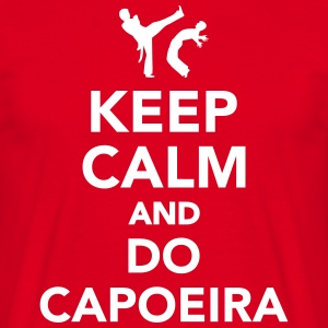 Keep calm and do Capoeira T-Shirts - Männer T-Shirt