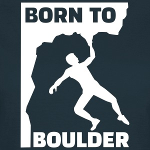 Born to boulder T-Shirts - Frauen T-Shirt