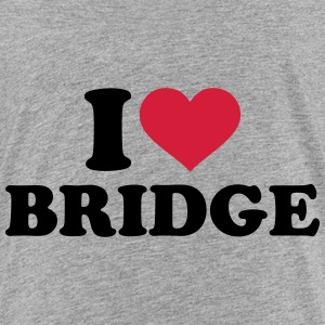 I love Bridge T-Shirts - Kinder Premium T-Shirt