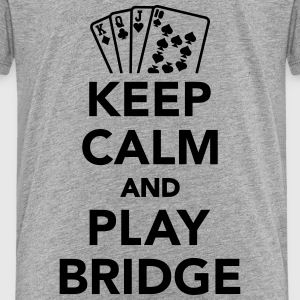 Keep calm and play Bridge T-Shirts - Kinder Premium T-Shirt