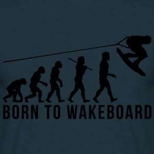 wakeboarding evolution born to wakeboard - Men's T-Shirt
