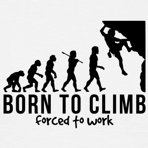 rock climbing evolution born to climb fo - Men's T-Shirt