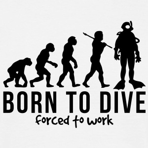 scuba diver evolution born to dive force - Men's T-Shirt
